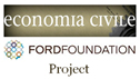 Economia civile – Ford Foundation Project